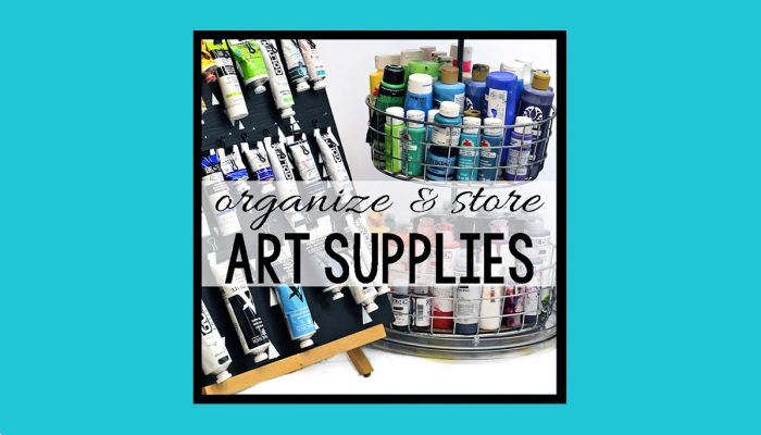 Store and Organize Art Supplies