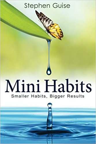 mini habits book, dianadellos.com/blog