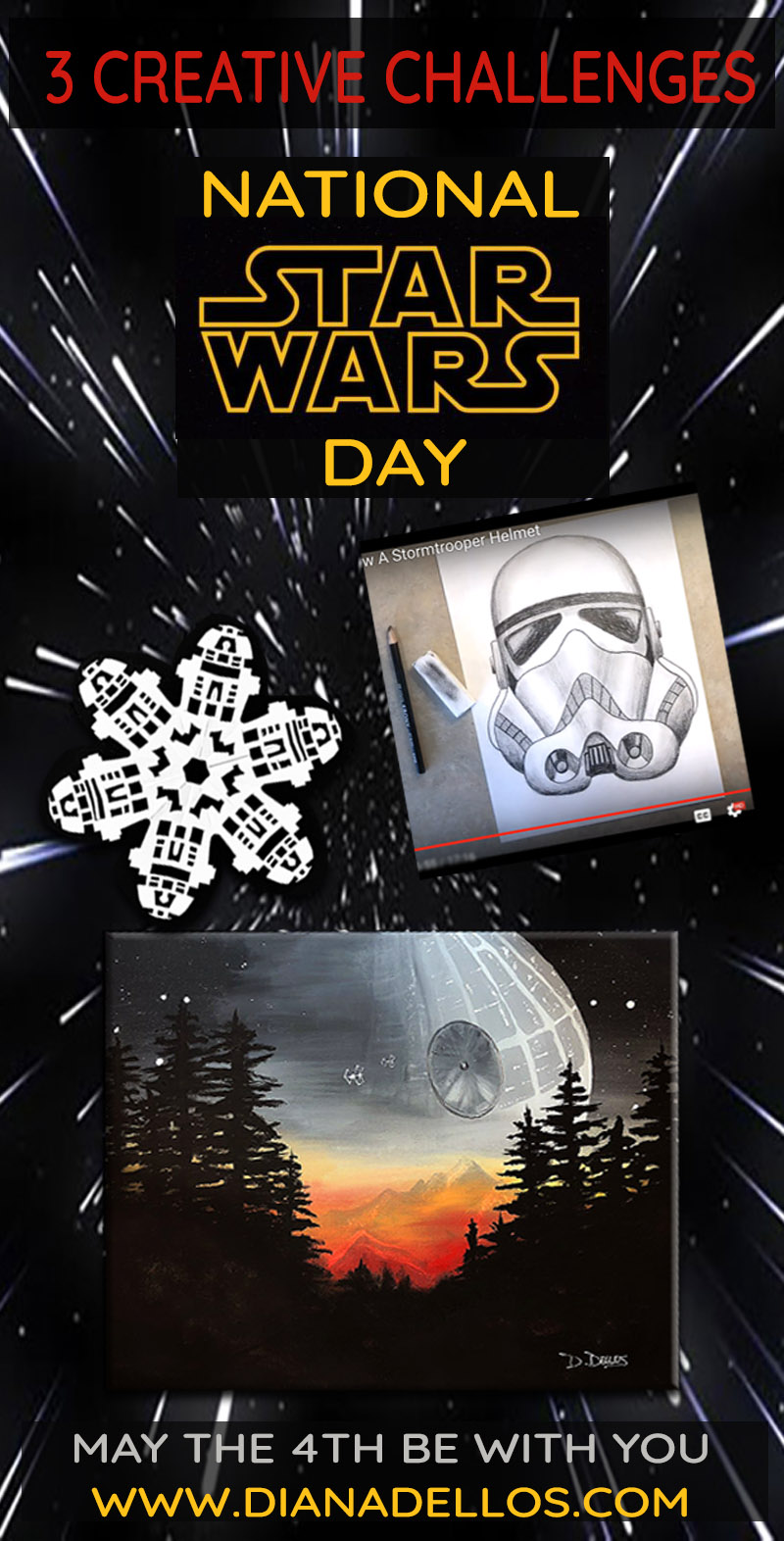 Star Wars Creative Challenge! Are you ready to be creative + have a great National Star Wars Day? Join me for 3 easy art projects with Star Wars themes. No experience necessary and anyone can do these! Video + instructions | www.dianadellos.com
