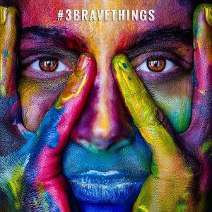 brave in creativity, 3 brave things, #3bravethings