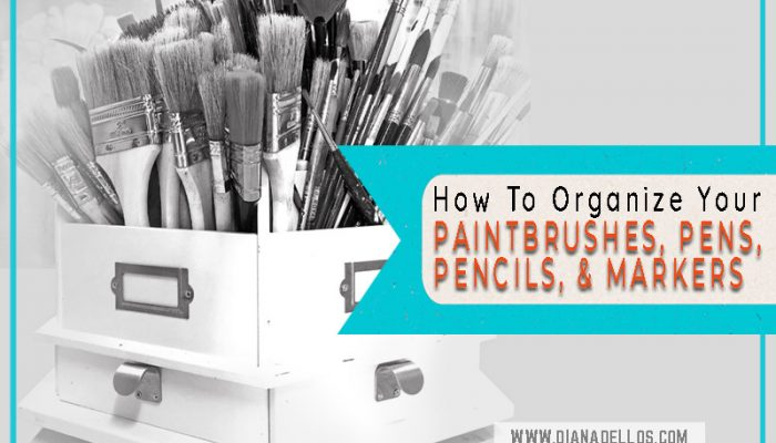 7 Ways To Store & Organize Paintbrushes, Art Pens & Pencils, and Art Markers