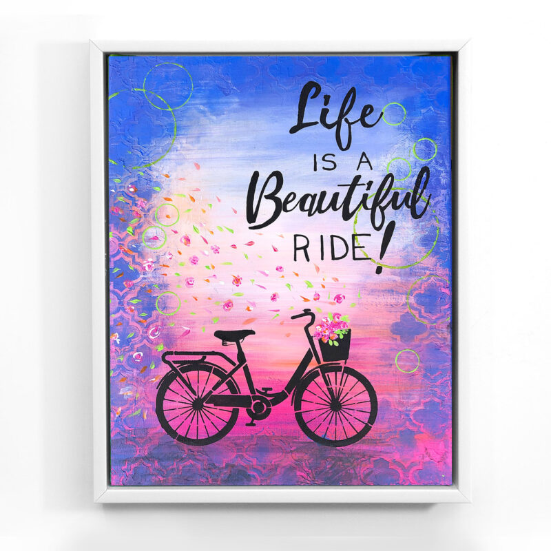 Life Is A Beautiful Ride_orig_www.dianadellos.com