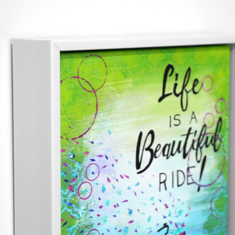 Life is a beautiful ride_lime_www.dianadellos.com